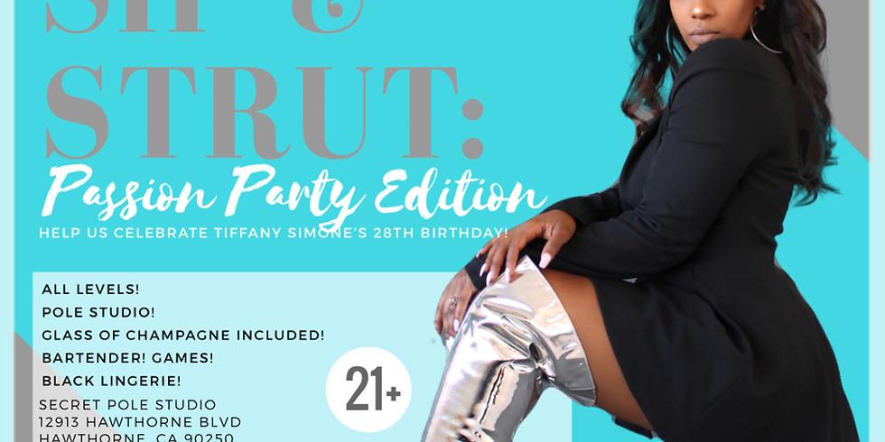 SIP & STRUT: Passion Party Edition  (1)