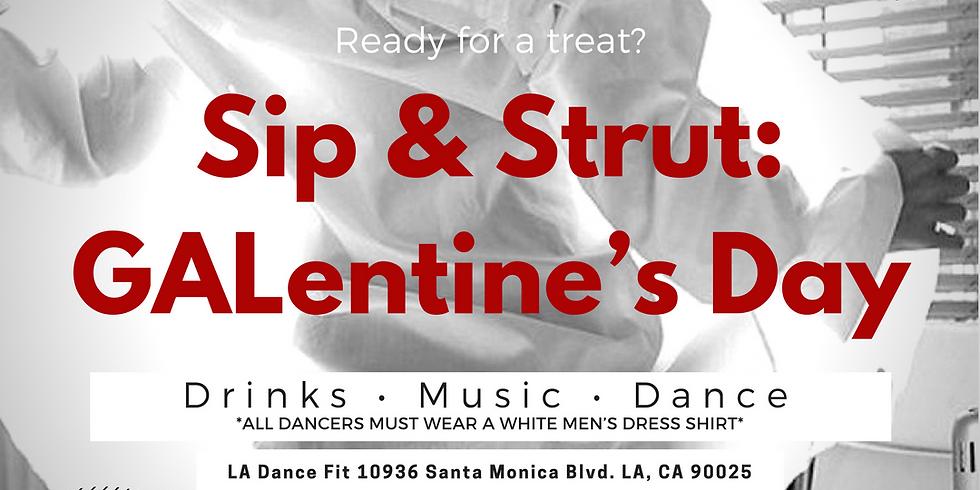 Sip & Strut: GALentine's Day (Beginners)