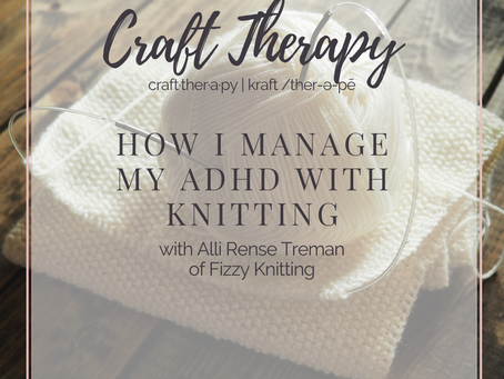 Managing ADHD with Knitting