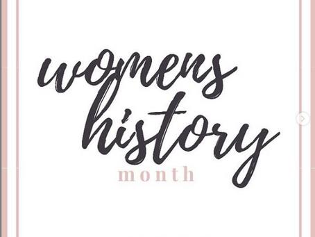 It's Women's History Month