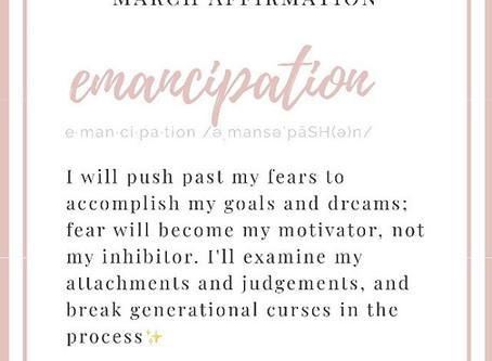 March Affirmation: Emancipation