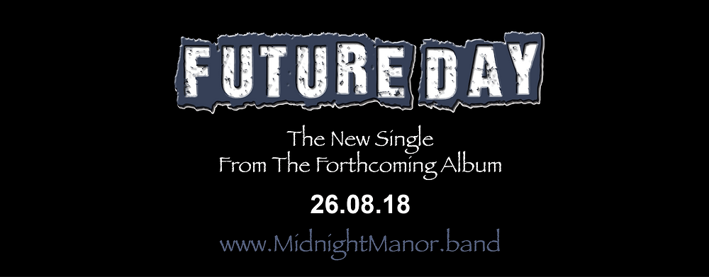 Midnight Manors New Single 'Future Day' Release Date