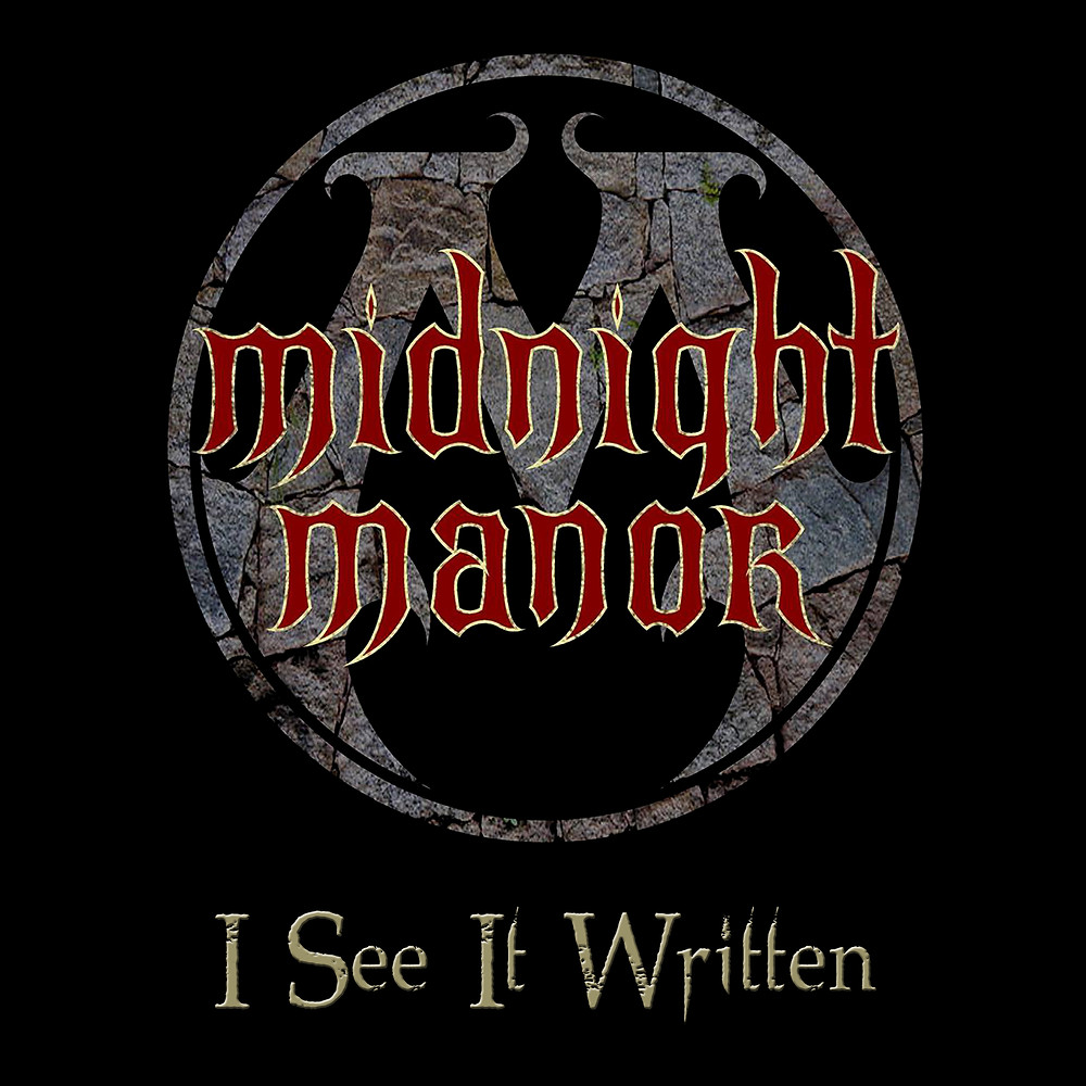 Midnight Manors Single Cover for 'I See It Written'
