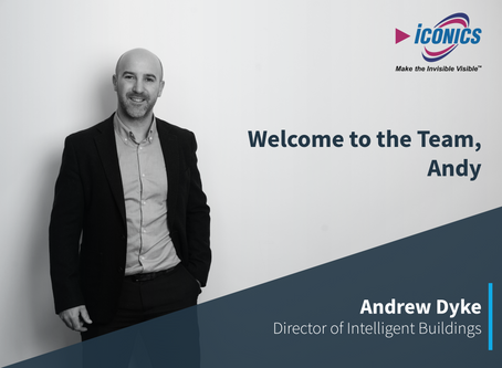 Meet the Team - Andrew Dyke Joins ICONICS UK as Director of Intelligent Buildings