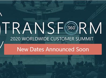 Transform 360 Postponement Announcement