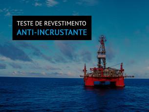 Teste de revestimento  anti-incrustante Propspeed  no Golfo do México
