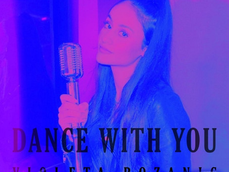 SINGLE REVIEW: Dance With You by Violeta Bozanic