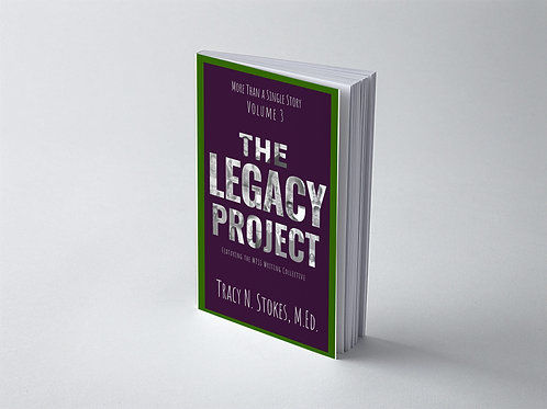 More Than a Single StoryVol. 3- The Legacy Project