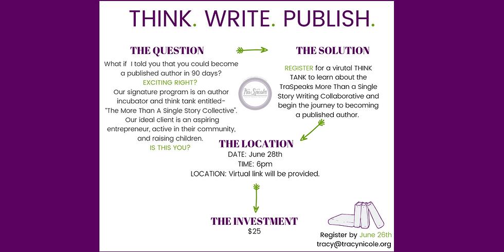THINK-WRITE-PUBLISH!