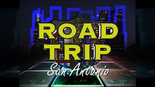 Road Trip: San Antonio - Host, Producer