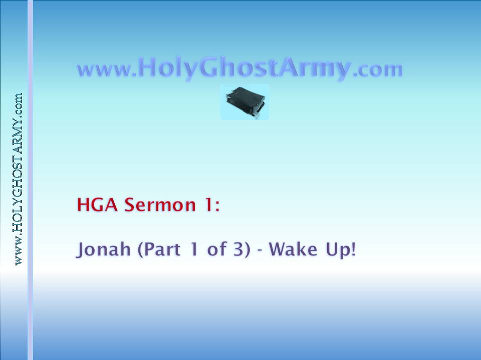 Jonah (Pt 1 of 3): Wake Up!