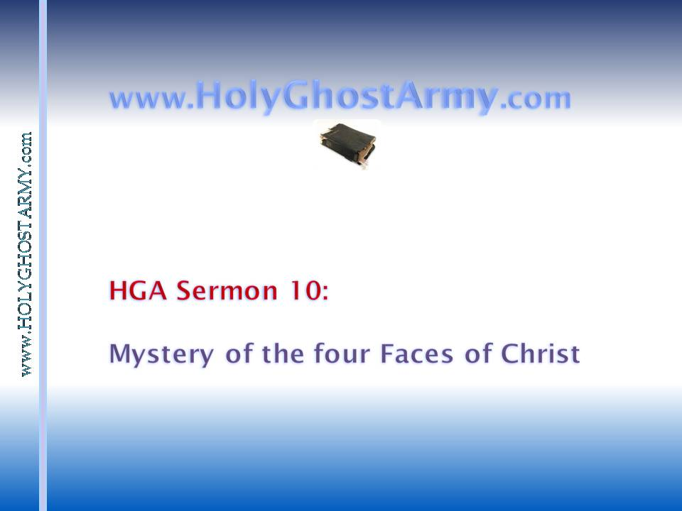 Mystery of the four Faces of Christ