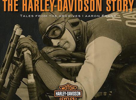 The Harley-Davidson Story: Tales from the Archives, la historia desde su legado