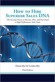 How to Hire Superior Sales DNA by Danita