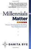 Millennials Matter  by Danita Bye, front