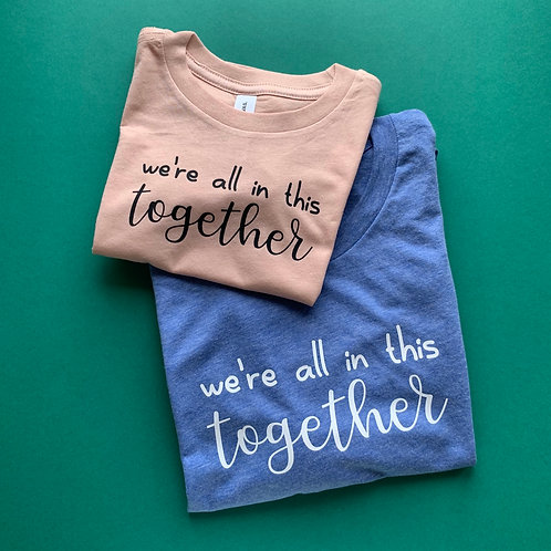 All in This Together Charity Tee