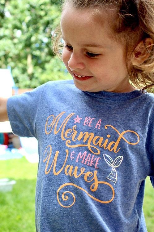 Be A Mermaid Tee