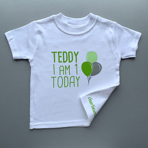 Personalised I Am *** Today - BirthdayTee