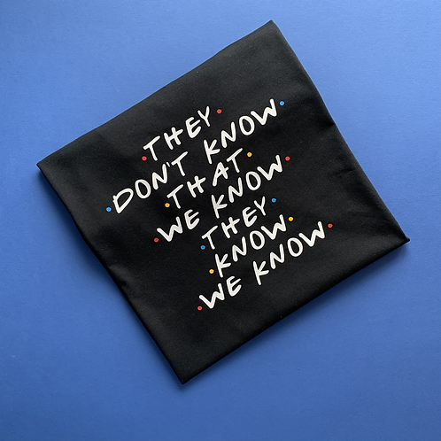 They Don't Know Kids Tee