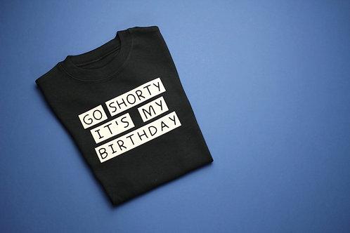 Go Shorty Birthday Tee