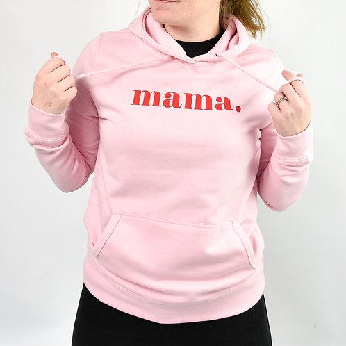Pink Mama Hoodie