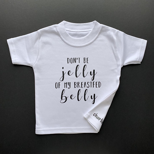 Don't be jelly of my breastfed belly