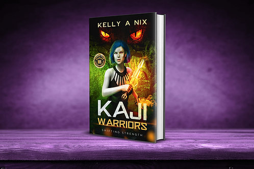 Kaji Warriors: Shifting Strength, Paperback