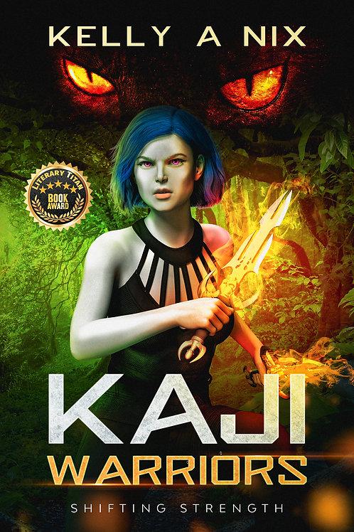 Kaji Warriors: Shifting Strength, eBook Download