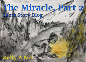 The Miracle, Part 2