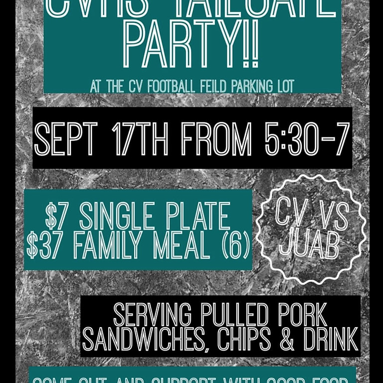 TAILGATE PARTY Hosted by the CVHS Cheerleaders