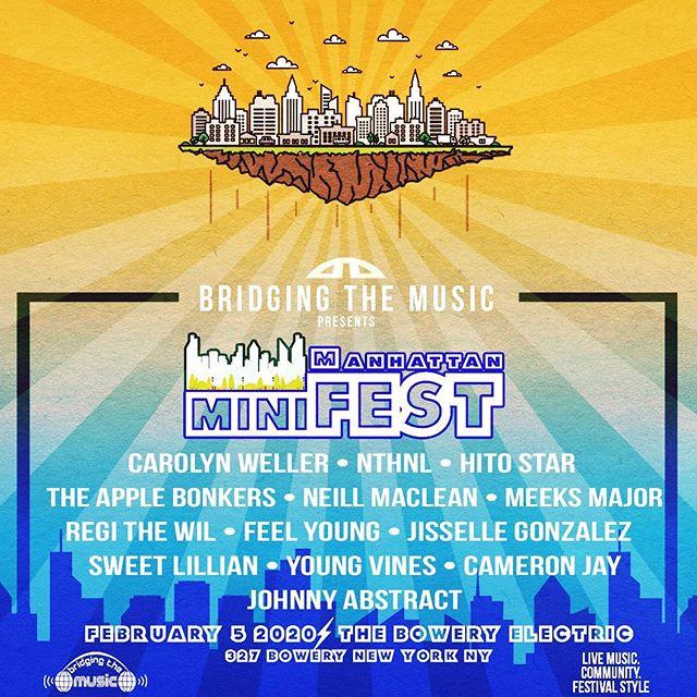 Bridging The Music Presents Manhattan Minifest