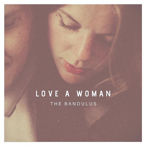 """Love A Woman LP 12"""""""