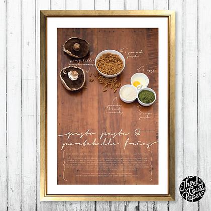 Pesto Pasta & Portobello Fries Recipe Art Print