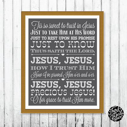 Tis so Sweet to Trust in Jesus Print