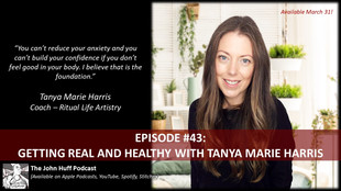 Episode #43: Getting Real and Healthy With Tanya Marie Harris