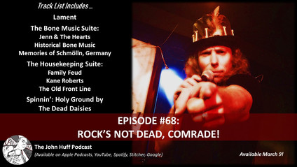 Episode #68: Rock's Not Dead, Comrade!