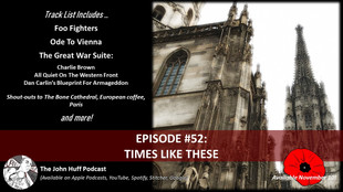 Episode #52: Times Like These