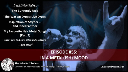 Episode #55: In A Metal(ish) Mood