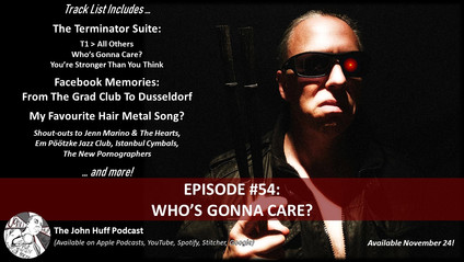 Episode #54: Who's Gonna Care?