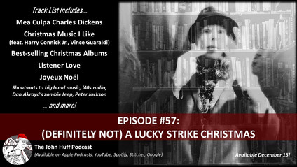 Episode #57: (Definitely Not) A Lucky Strike Christmas