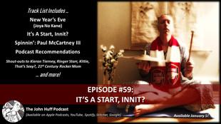 Episode #59: It's A Start, Innit?