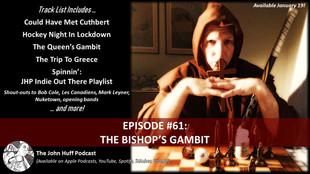 Episode #61: The Bishop's Gambit