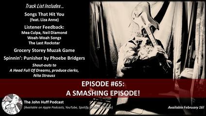 Episode #65: A Smashing Episode!