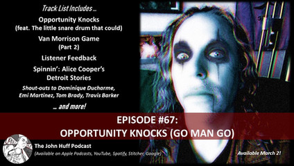 Episode #67: Opportunity Knocks (Go Man Go)