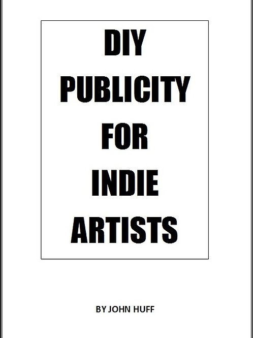 DIY Publicity for Indie Artists