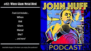 Episode #82: When Glam Metal Died