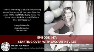 Episode #47: Starting Over With Jacquie Neville