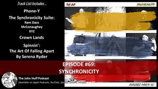 Episode #69: Synchronicity