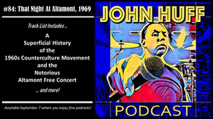 Episode #84: That Night At Altamont, 1969