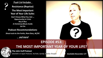 Episode #53: The Most Important Year Of Your Life?